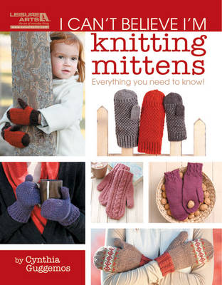 I Can't Believe I'm Knitting Mittens (Paperback)