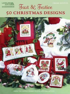 Fast & Festive 50 Christmas Designs (Paperback)