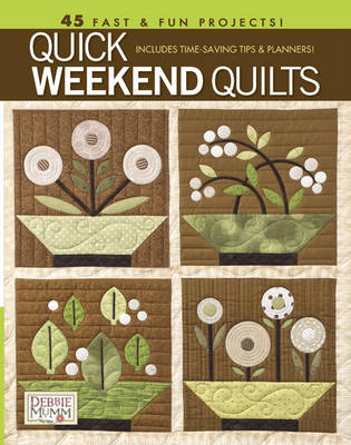 Quick Weekend Quilts (Paperback)