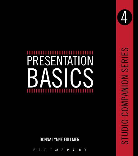Studio Companion Series Presentation Basics - Studio Companion Series (Paperback)