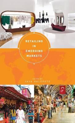 Retailing in Emerging Markets (Paperback)