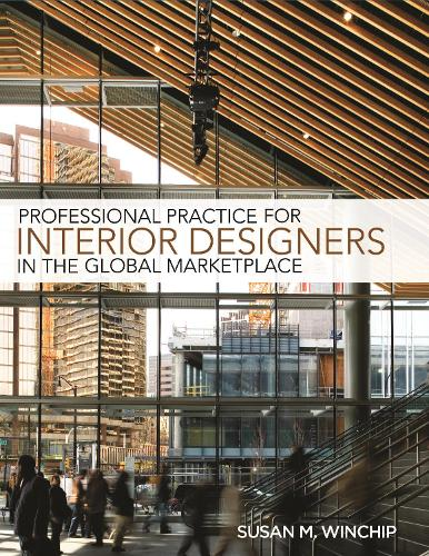 Professional Practice for Interior Design in the Global Marketplace (Paperback)