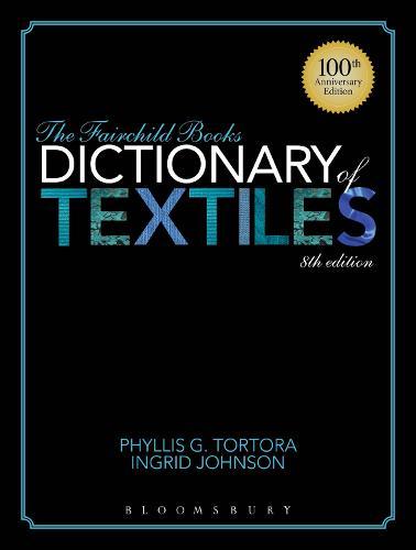 The Fairchild Books Dictionary of Textiles (Hardback)