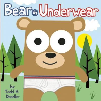 Bear in Underwear (Hardback)