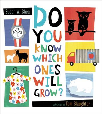 Do You Know Which Ones Will Grow? (Hardback)
