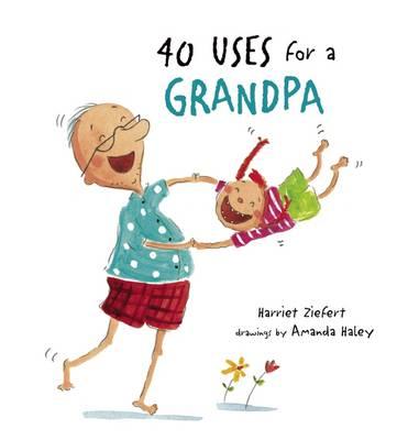 40 Uses for a Grandpa (Hardback)