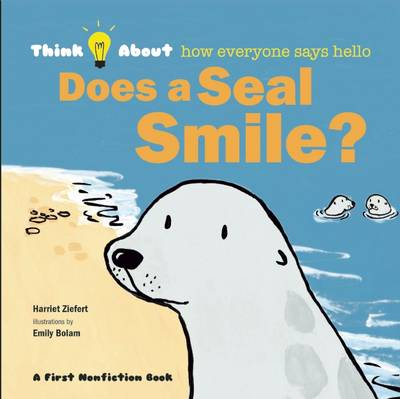 Does a Seal Smile? - Think About... (Hardback)
