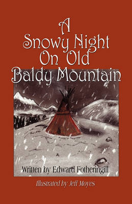 A Snowy Night on Old Baldy Mountain (Paperback)