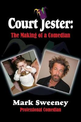 Court Jester: The Making of a Comedian (Paperback)
