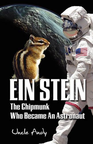 Ein Stein - The Chipmunk Who Became an Astronaut (Paperback)