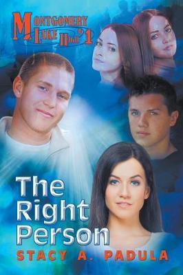 Montgomery Lake High #1: The Right Person (Paperback)