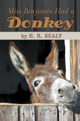 Miss Benjamin Had a Donkey (Paperback)