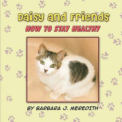 Daisy and Friends: How to Stay Healthy (Paperback)