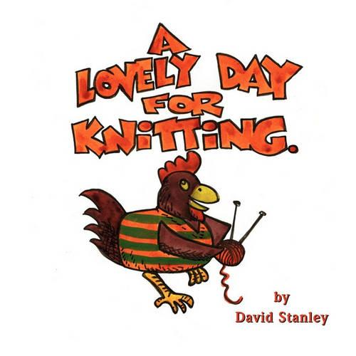 A Lovely Day for Knitting (Paperback)