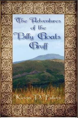 The Adventures of the Billy Goats Gruff (Paperback)
