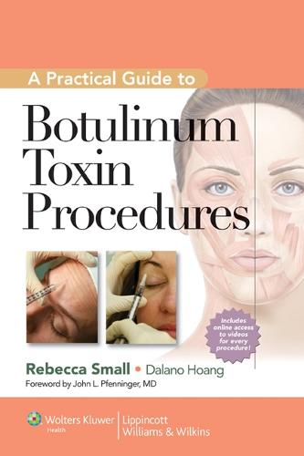 A Practical Guide to Botulinum Toxin Procedures (Hardback)