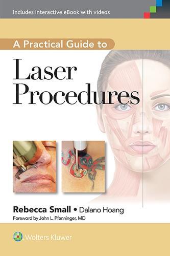 A Practical Guide to Laser Procedures (Hardback)