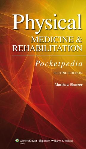 Physical Medicine and Rehabilitation Pocketpedia (Paperback)