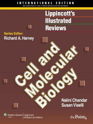 Lippincott Illustrated Reviews: Cell and Molecular Biology - Lippincott Illustrated Reviews Series (Paperback)