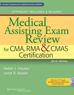 Lippincott Williams & Wilkins' Medical Assisting Exam Review for CMA, RMA & CMAS Certification (Paperback)