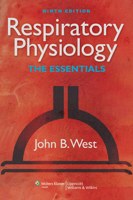 Respiratory Physiology: The Essentials (Paperback)