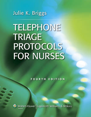 Telephone Triage Protocols for Nurses (Paperback)