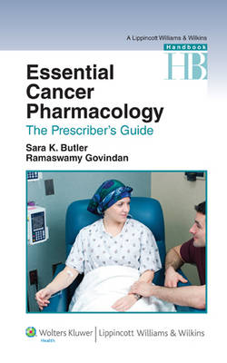 Essential Cancer Pharmacology: The Prescriber's Guide (Paperback)