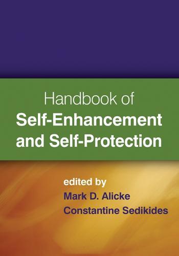 Handbook of Self-Enhancement and Self-Protection (Hardback)