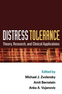 Distress Tolerance: Theory, Research, and Clinical Applications (Hardback)