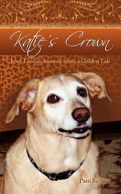 Katie's Crown (Paperback)