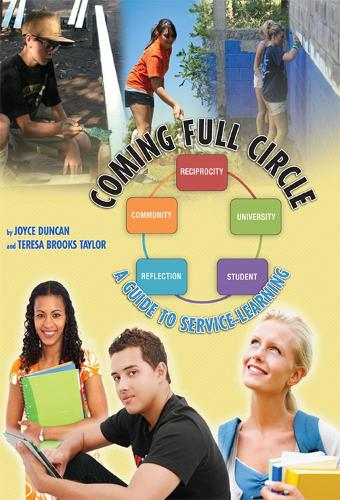 Coming Full Circle: A Guide to Service-Learning (Paperback)
