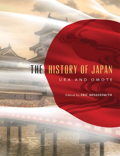 The History of Japan: Ura and Omote (Paperback)