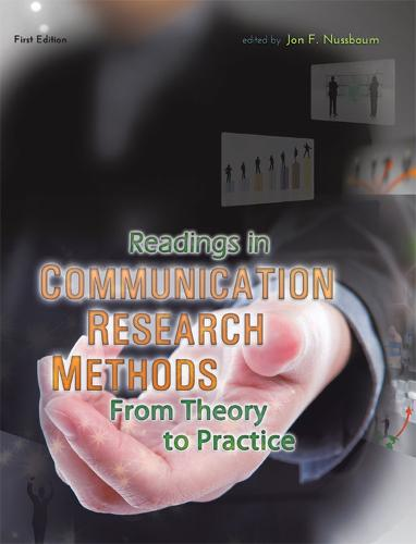 Readings in Communication Research Methods: From Theory to Practice (Paperback)