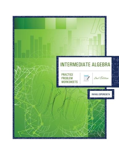 Intermediate Algebra: Practice Problem Worksheets (Paperback)