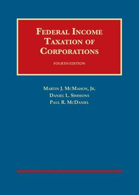 Federal Income Taxation of Corporations - University Casebook Series (Hardback)