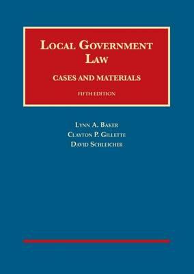 Local Government Law - University Casebook Series (Hardback)