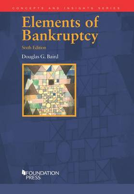 Elements of Bankruptcy - Concepts and Insights (Paperback)