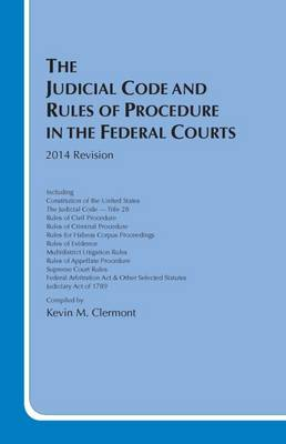 The Judicial Code and Rules of Procedure in the Federal Court - Selected Statutes (Paperback)