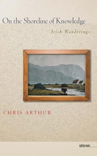 On the Shoreline of Knowledge: Irish Wanderings (Paperback)