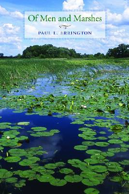 Of Men and Marshes - Bur Oak Books (Paperback)