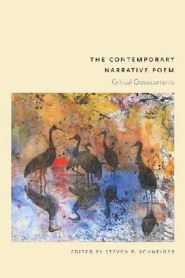 The Contemporary Narrative Poem: Critical Crosscurrents (Paperback)