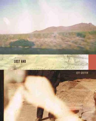Lost and - Kuhl House Poets (Paperback)
