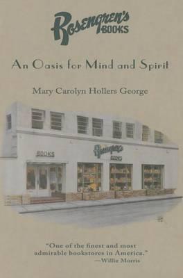 Rosengren's Books: An Oasis for Mind and Spirit (Hardback)