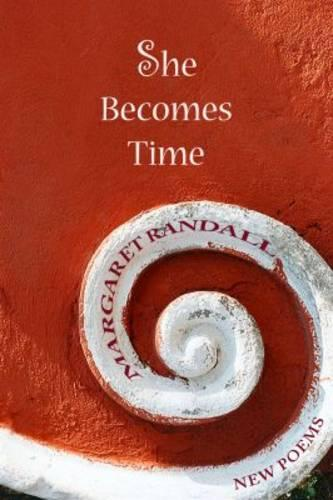 She Becomes Time (Paperback)