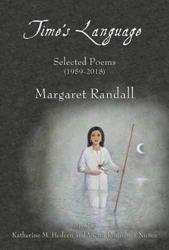 Time's Language: Selected Poems (1959-2018) (Hardback)