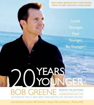 20 Years Younger: Look Younger, Feel Younger, Be Younger! (CD-Audio)