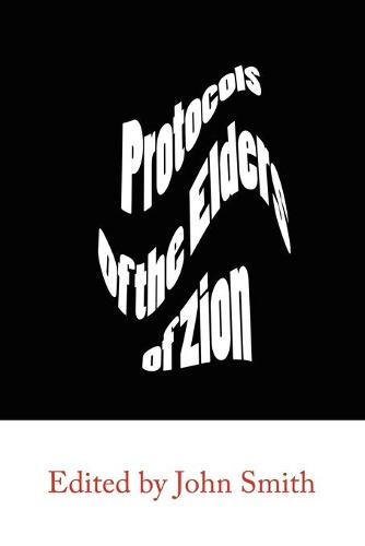The Protocols of the Elders of Zion (Paperback)