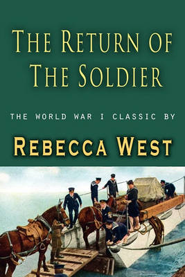 The Return of a Soldier (Paperback)
