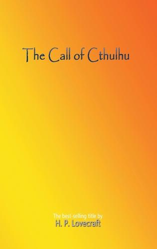 The Call of Cthulhu (Hardback)