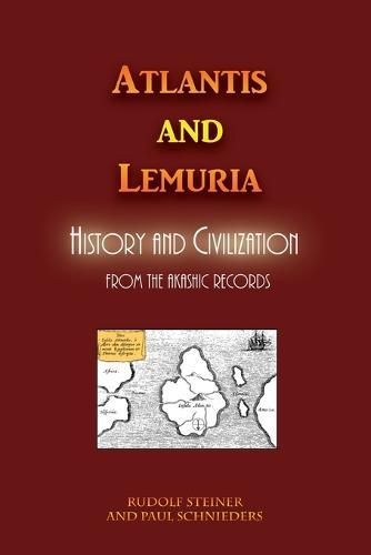Atlantis and Lemuria: History and Civilization (Paperback)